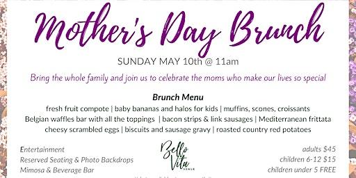 Mother's Day Brunch at Bello Vita