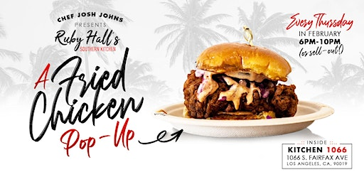 Ruby Hall's Southern Kitchen Hot Chicken Pop-Up (Free cocktail with RSVP)