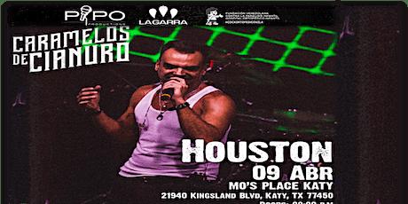 CARAMELOS DE CIANURO - HOUSTON TX tickets