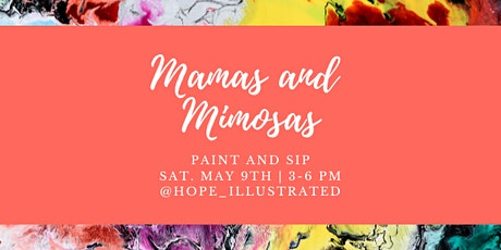 Mamas and Mimosas Paint and Sip- Hope Illustrated tickets