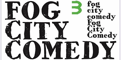Fog City: Stand-Up Comedy tickets