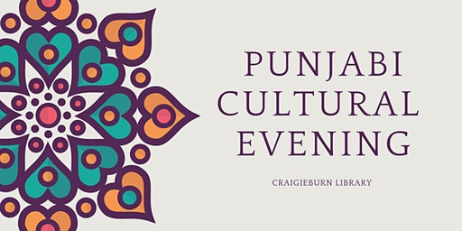 Punjabi Cultural Evening, All Ages, FREE