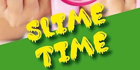 Slime Time Workshops tickets