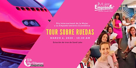 ME LATINA & WE THE WOMEN  TOUR SOBRE RUEDAS / DIA INTERNACIONAL DE LA MUJER tickets