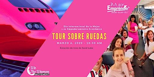ME LATINA & WE THE WOMEN  TOUR SOBRE RUEDAS / DIA INTERNACIONAL DE LA MUJER