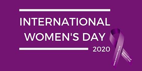 Celebration of International Women's Day - Networking and Information Event tickets