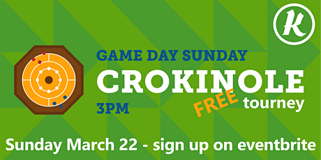 SUNDAY GAME DAY - Crokinole Tourney tickets