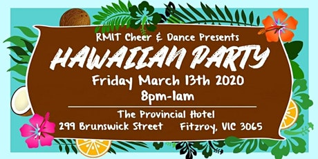 RMIT Cheer & Dance Hawaiian Party tickets