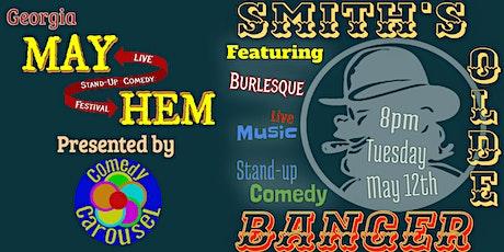 Smith's Olde Banger - MayHem Comedy Festival tickets