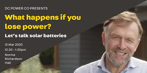 Woodend, what happens if you lose power? Let's talk solar batteries