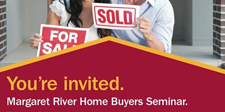 Margaret River Home Buyers Seminar tickets