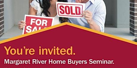 Margaret River Home Buyers Seminar tickets