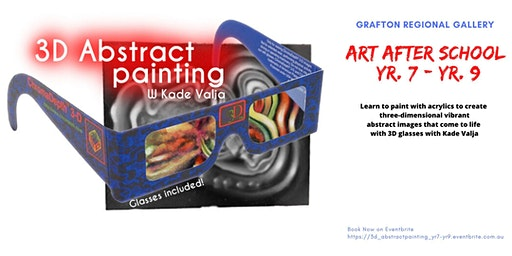 3D Abstract Painting for Yr 7-Yr 9 with Kade Valja