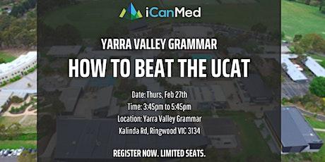 Yarra Valley Grammar UCAT Workshop: How to Beat the UCAT (Yr 12, 11, 10) tickets