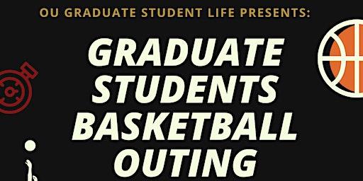 Graduate Basketball Outing