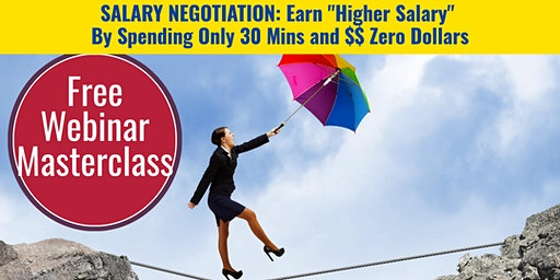 Salary Negotiation Mastery: Get Higher Salary By Spending Only $0 & 30mins