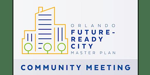 Orlando Future-Ready City Master Plan Community Meeting - District 3