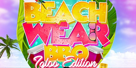 Beachwear Bbq ~ Igloo Edition tickets