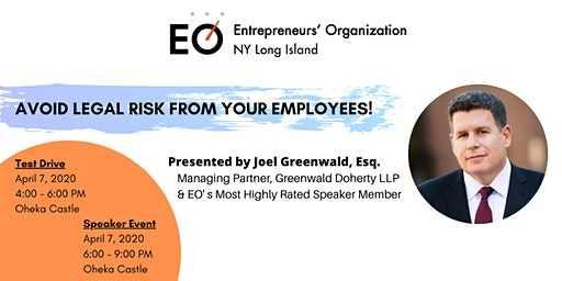 Avoid Legal Risk from Your Employees! Presented by Joel Greenwald, Esq.