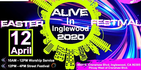 Alive In Inglewood Easter Festival 2020 tickets