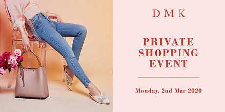 DMK: Private Shopping Event tickets