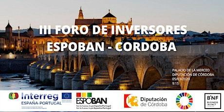 """III FORO DE INVERSORES """"ESPOBAN - CÓRDOBA"""" entradas"""