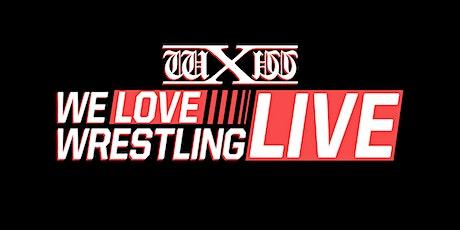 wXw We Love Wrestling - live in Bielefeld Tickets