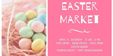 Easter Market - Fort Saskatchewan tickets