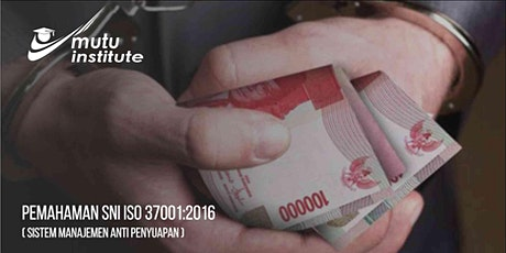 Pemahaman ISO 37001:2016 - April 2020 tickets