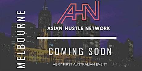 Asian Hustle Network Melbourne Launch tickets