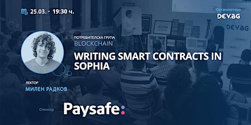Blockchain: Writing smart contracts in Sophia
