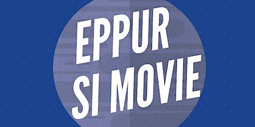 Eppur si Movie! - La seconda proiezione del cineforum di #viacassoliuno