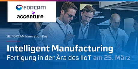 FORCAM Innovation Day in Garching by Munich (english version) tickets