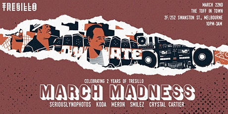 March Madness at The Toff: Celebrating 2 Years of Tresillo [POSTPONED] tickets