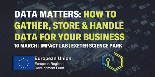 Data Matters: How to Gather, Store and Handle Data for Your Business