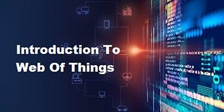 Introduction to Web Of Things 1 Day Training in The Hague tickets