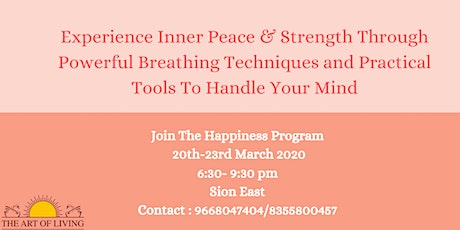 Happiness Program by The Art Of Living Foundation (March 20th-23rd 2020) tickets