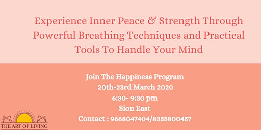 Happiness Program by The Art Of Living Foundation (March 20th-23rd 2020)