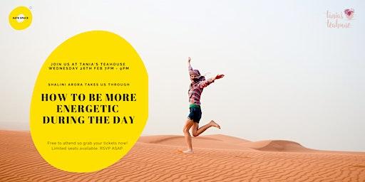 Wellness Wednesday - Boost your Energy