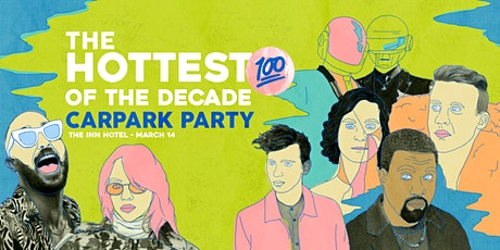 Hottest 100 Of The Decade Car Park Party tickets