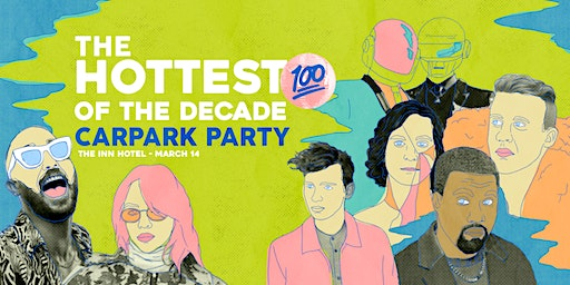 Hottest 100 Of The Decade Car Park Party
