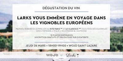 Dégustation du vin - Wojo Saint Lazare