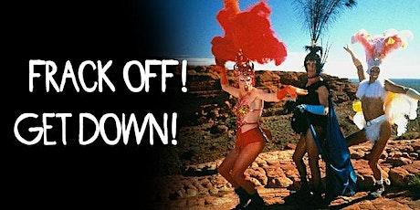 Frack Off // Get Down tickets