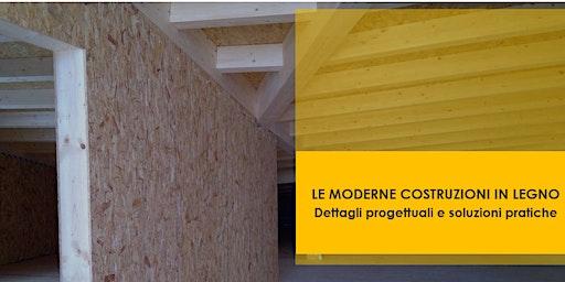 PALERMO - Le moderne costruzioni in legno. Dettagli progettuali e soluzioni pratiche