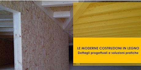 PALERMO - Le moderne costruzioni in legno. Dettagli progettuali e soluzioni pratiche biglietti