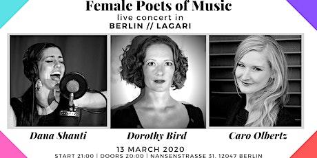 FEMALE POETS OF MUSIC: Dana Shanti & Dorothy Bird & Caro Olbertz tickets
