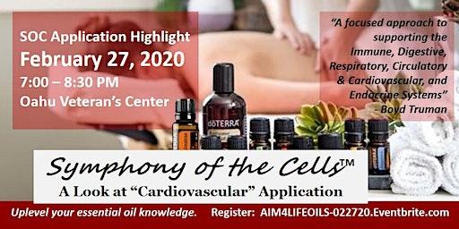 Essential Oils Made Easy & SOC Cardiovascular Application