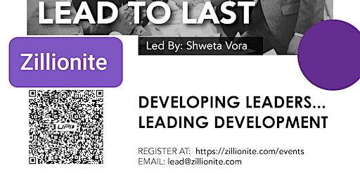 Lead to Last