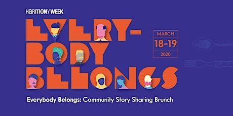 Everybody Belongs: Community Story Sharing Brunch tickets