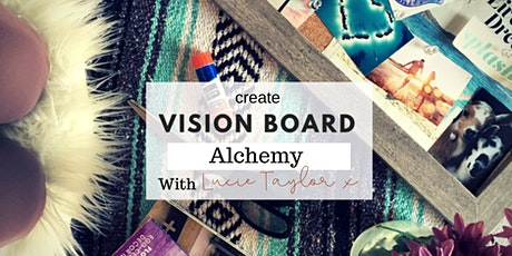 Vision-Board  Alchemy tickets